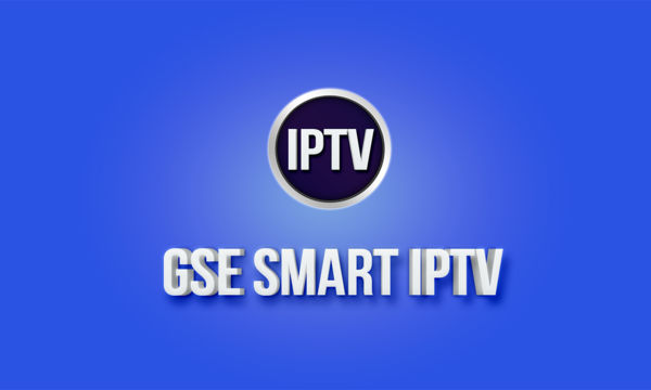 GSE Smart IPTV: Conheça esse player de IPTV